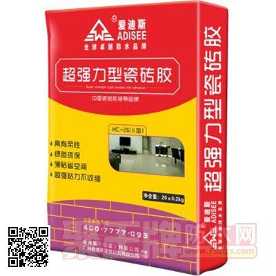 瓷砖粘结剂品牌爱迪斯牌超强力型瓷砖胶